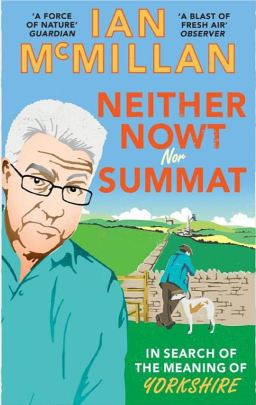 Neither Nowt Nor Summat – a book review