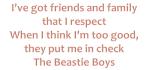 I've got friends Beastie Boys